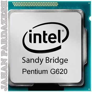 پردازنده اینتل سری Sandy bridge مدل Core  G620