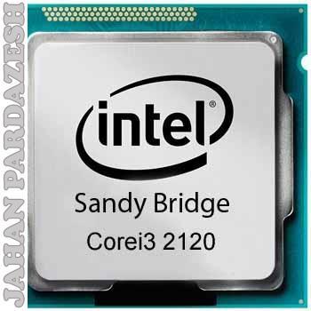 پردازنده اینتل سری Sandy bridge مدل Core I3 2120